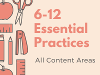 6-12 Essential Practices All Content Areas with images of school supplies