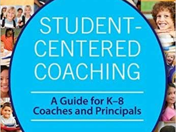 student centered coaching - a guide for K-8 coaches and principals